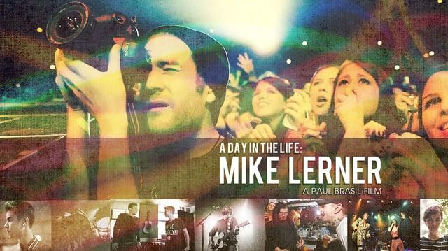 A Day In The Life Mike Lerner