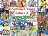 Chipmunks Tunes Babies & All-Stars' Adventures Series