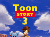 Toon Story 3 (Justin Quintanilla)