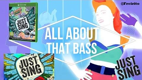 ALL ABOUT THAT BASS -Meghan Trainor JUST SING 5 STARS