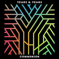 Years & Years - Communion (cover)