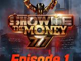 Show Me The Money 777 Episode 1