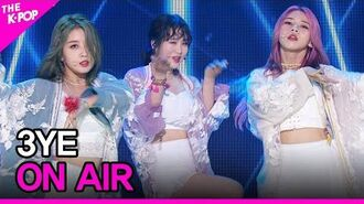 3YE, ON AIR (써드아이, ON AIR) -THE SHOW 200908-