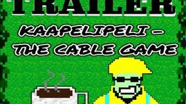 Kaapelipeli- The Cable Game Official Trailer