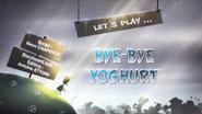 Let's Play Bye Bye Yoghurt