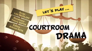 Let's Play Courtroom Drama