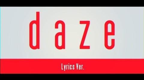 【MV】daze【Lyrics Ver