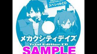 Mekakucity Days Trial Edition CD「メカクシティデイズ-Trial Edition-」