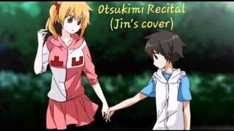Otsukimi Recital (Jin's cover)