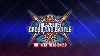 BLAZBLUE Cross Tag Battle - Version 2.0 Announcement Trailer (EVO 2019)