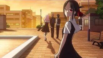 Kaguya-Sama Love is War Season 2 Ending Full - 『Kaze ni Fukarete』by Haruka Fukuhara