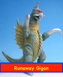 Runaway Gigan