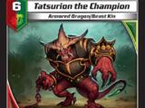 Tatsurion the Champion