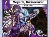Megaria, the Deceiver