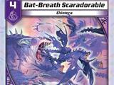 Bat-Breath Scaradorable