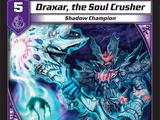 Draxar, the Soul Crusher