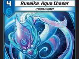 Rusalka, Aqua Chaser