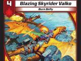 Blazing Skyrider Valko
