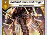 Radiant, the Lawbringer