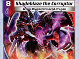 Shadeblaze the Corruptor