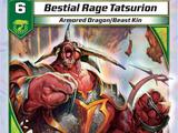 Bestial Rage Tatsurion