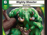 Mighty Shouter