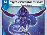 Psychic Predator Rusalka