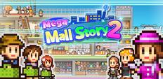 Mega Mall Story 2 Banner