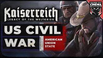 World Of Kaiserreich - US Civil War - part 3 - American Union State