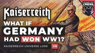 What if Germany Won WW1? - Kaiserreich Universe lore 1 8