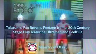 Tokusatsu Twitter Tokusatsu Fan Shows Footage from Stage Play featuring Ultraman and Godzilla.-0