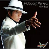 Nobody's Perfect Soukichi Narumi