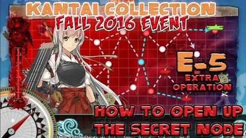 【KanColle】 Fall 2016 Event E-5 Opening up the Secret Node