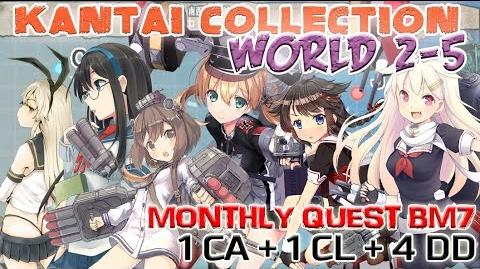 【KanColle】 World 2-5 North Route (Quest Bm7)