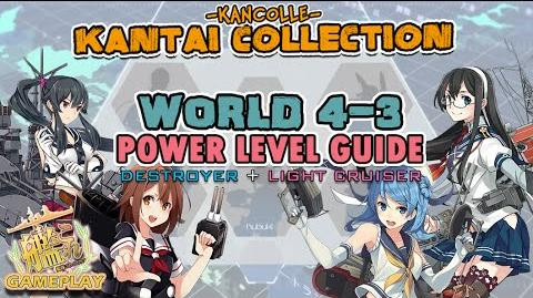【KanColle】 World 4-3 DD CL Power Level Guide