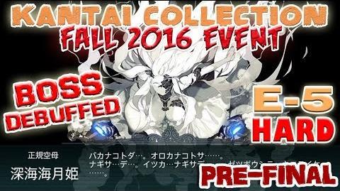 【KanColle】 Fall 2016 Event E-5 Hard Boss Debuffed