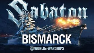 Bismarck. A musical tribute from Sabaton and World of Warships