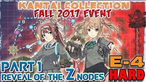 【KanColle】Fall 2017 Event E-4 Phase 1 Opening the 'Z' nodes