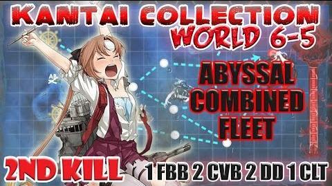 【KanColle】 World 6-5 2nd Kill