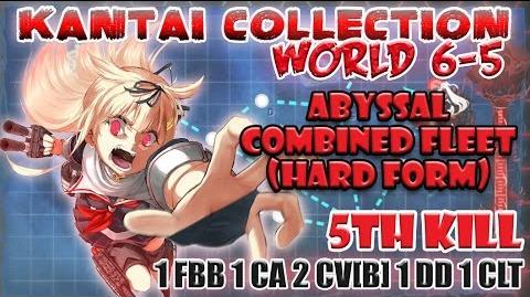 【KanColle】 World 6-5 5th Kill Stronger Enemy Fleets