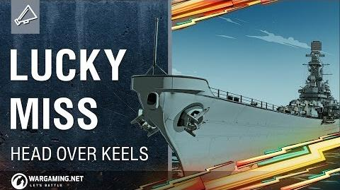 World of Warships - Head Over Keels Lucky Miss
