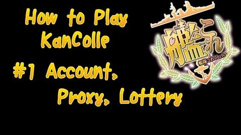 How to Play KanColle 1 - Account, Proxy, Lottery
