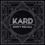 KARD-dont-recall