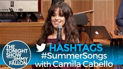 Hashtags SummerSongs with Camila Cabello