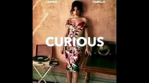 Camila Cabello - Curious (Audio Snippet)