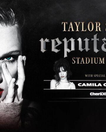 Taylor Swift S Reputation Stadium Tour Camila Cabello Wiki Fandom