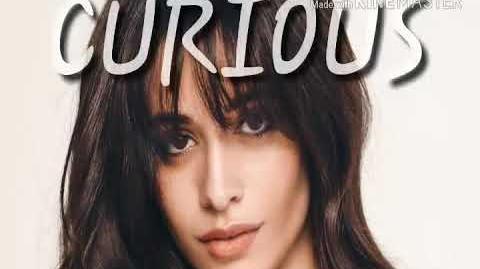 Camila Cabello - Curious Unreleased Song