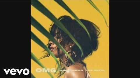 Camila Cabello - OMG (Audio) ft