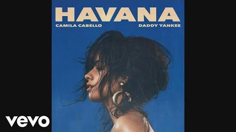 Camila Cabello, Daddy Yankee - Havana (Remix - Audio)