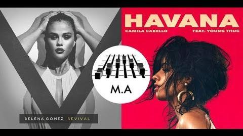 Havana x Hands To Myself (Mashup) - Camila Cabello & Selena Gomez
